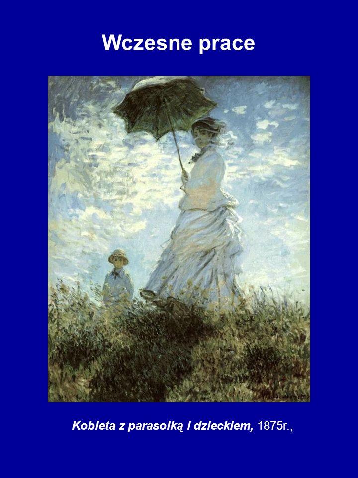 Wczesne prace Kobieta z parasolką i dzieckiem, 1875r.,