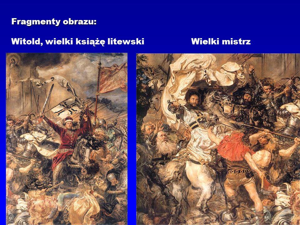 Fragmenty obrazu: Fragmenty obrazu: Witold, wielki książę litewskiWielki mistrz