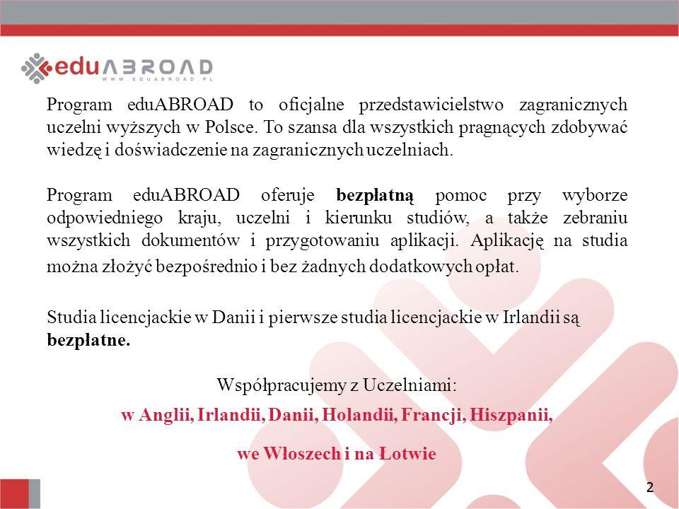 2 Program eduABROAD to oficjalne przedstawicielstwo zagranicznych uczelni wyższych w Polsce.