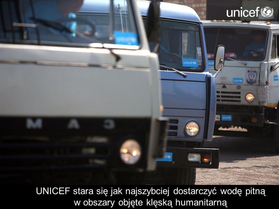 UNICEF stara się jak najszybciej dostarczyć wodę pitną w obszary objęte klęską humanitarną