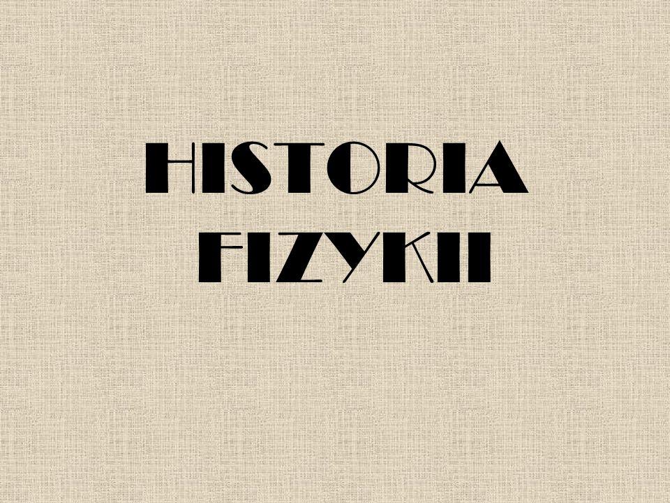 HISTORIA FIZYKII