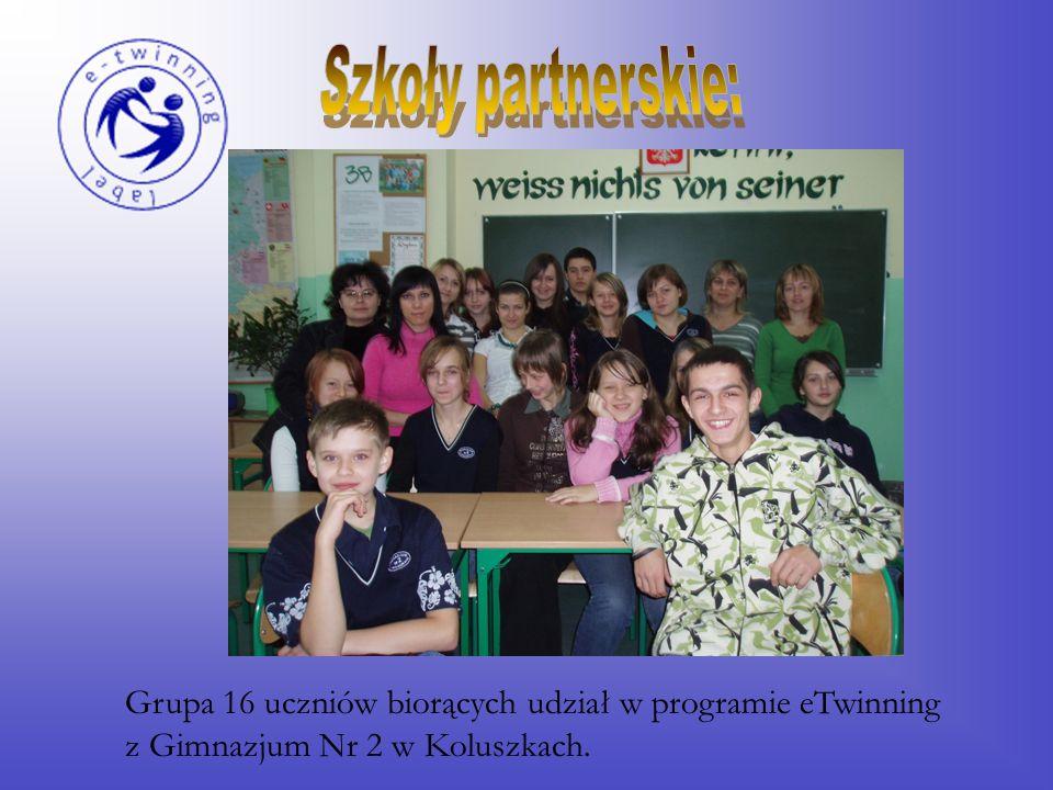 Gimnazjum Nr 2 w Koluszkach Polska Grupa 16 uczniów biorących udział w programie eTwinning z Gimnazjum Nr 2 w Koluszkach.