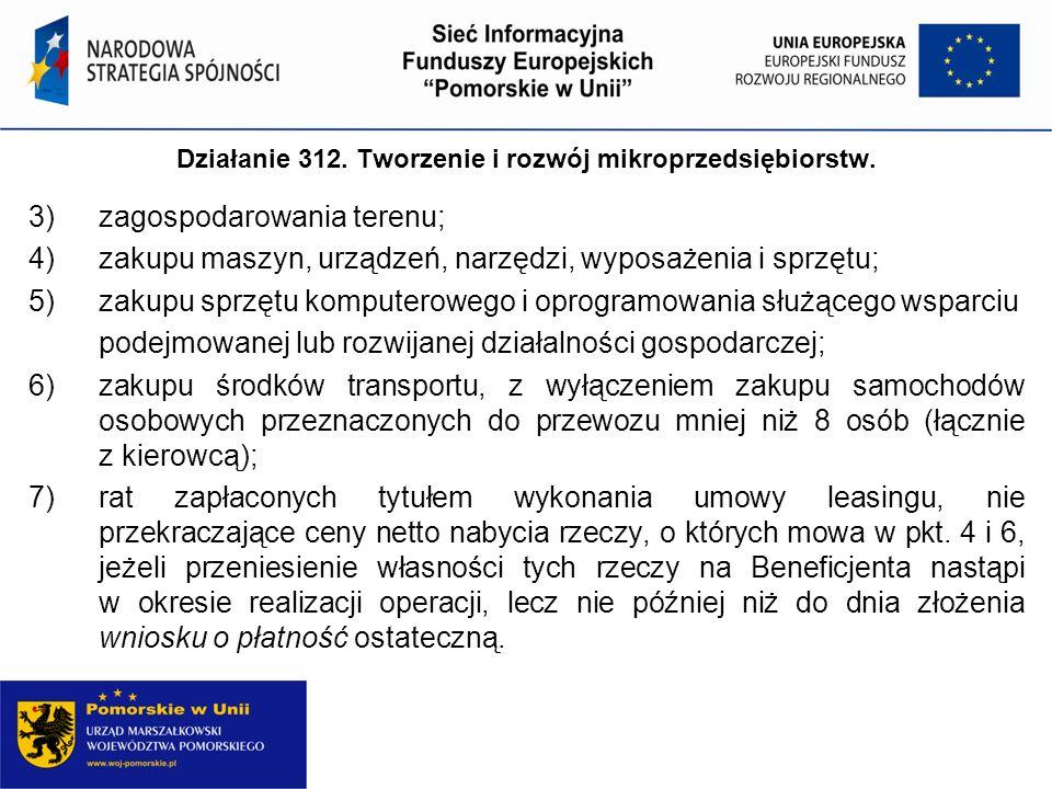 Działanie 312. Tworzenie i rozwój mikroprzedsiębiorstw.
