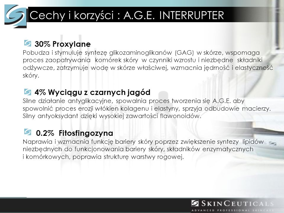 Cechy i korzyści : A.G.E.