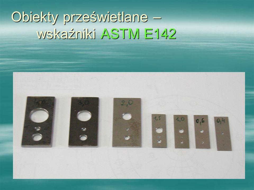 Obiekty prześwietlane – wskaźniki ASTM E142