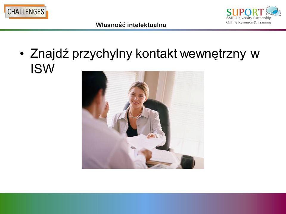 Znajdź przychylny kontakt wewnętrzny w ISW Własność intelektualna