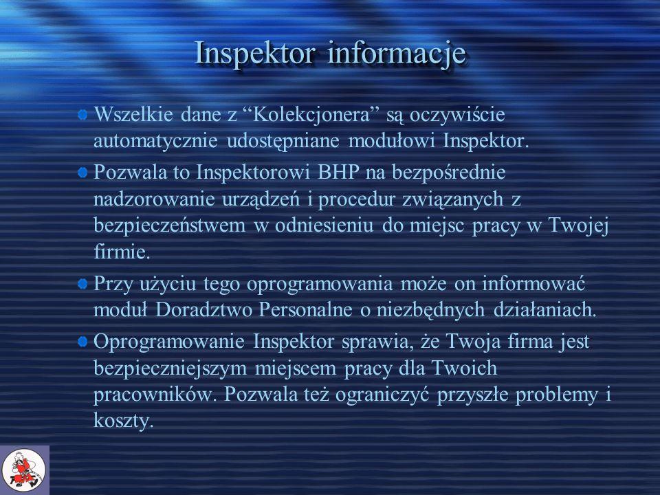 Inspektor informacje Wszelkie dane z Kolekcjonera są oczywiście automatycznie udostępniane modułowi Inspektor.