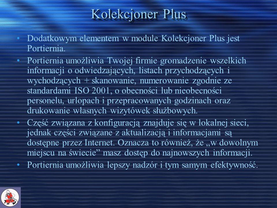Kolekcjoner Plus Dodatkowym elementem w module Kolekcjoner Plus jest Portiernia.
