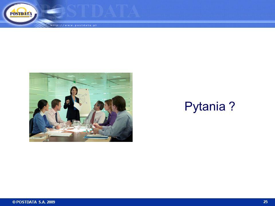 © POSTDATA S.A. 2009 25 Pytania ?