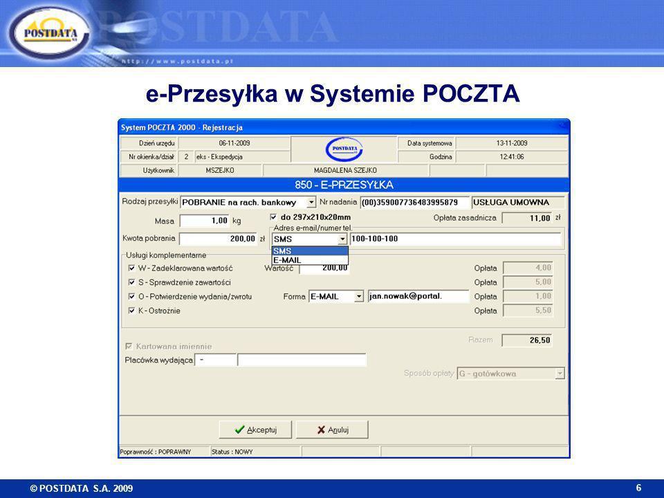 © POSTDATA S.A. 2009 7 e-Przesyłka – obieg informacji