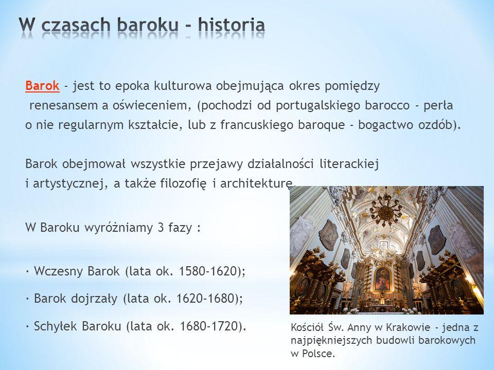 Ssztuka barokowa rozwinęła się najpełniej w takich krajach jak Hiszpania, Francja i Polska.