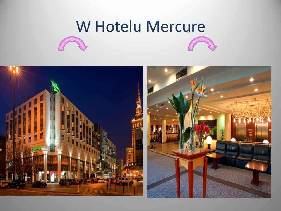 W Hotelu Mercure