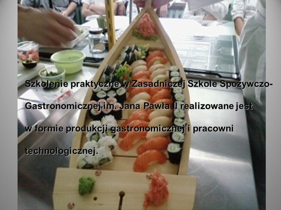 Szkolenie praktyczne w Zasadniczej Szkole Spożywczo- Gastronomicznej im.