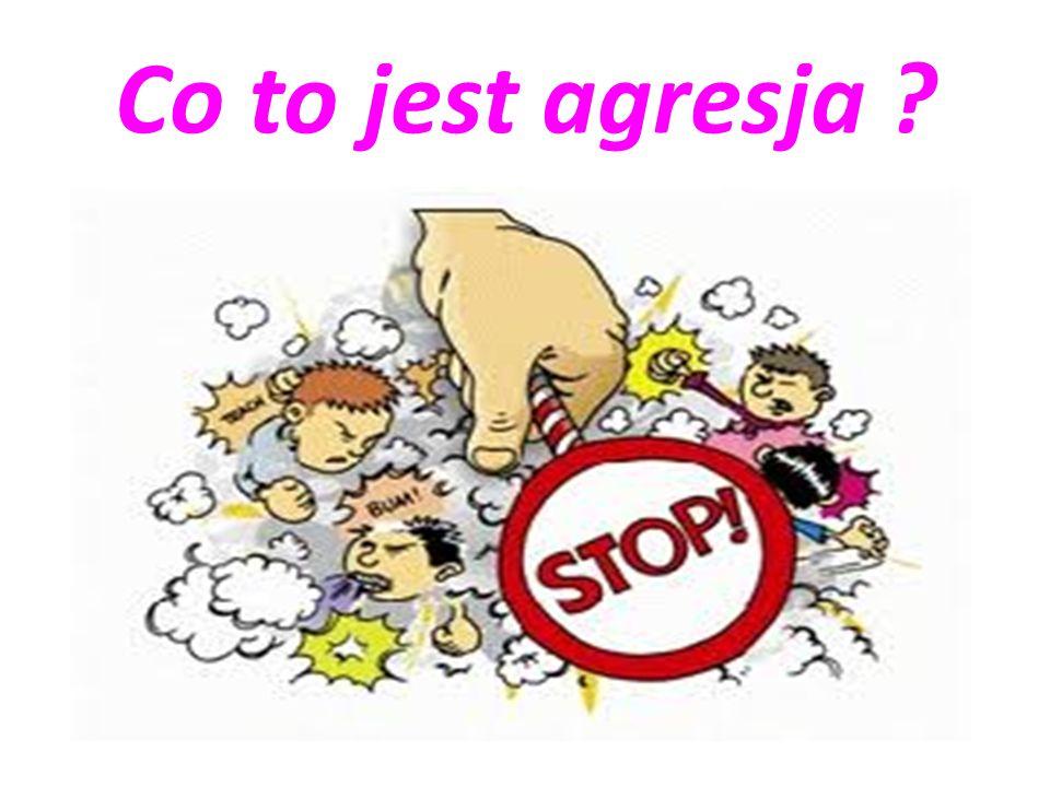 Agresja (łac.aggresio – napaść) – w psychologii określenie zachowania ukierunkowanego na zewnątrz lub do wewnątrz, mającego na celu spowodowanie szkody fizycznej lub psychicznej.