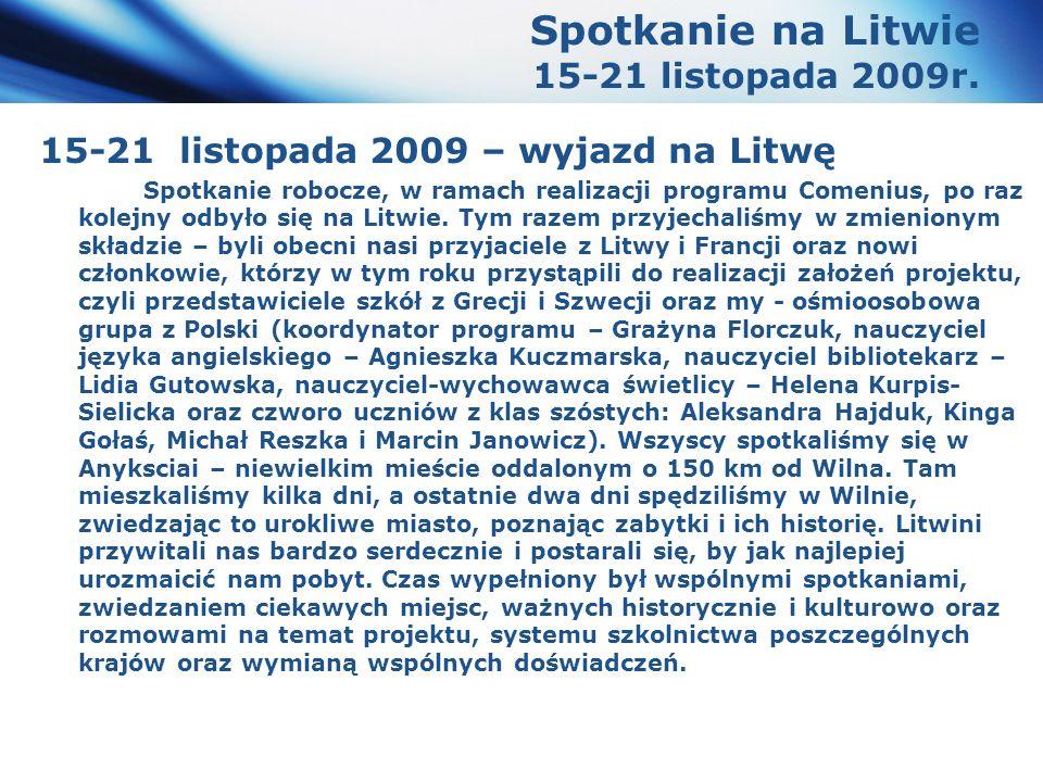 www.themegallery.com Company Logo Spotkanie na Litwie 15-21 listopada 2009r.