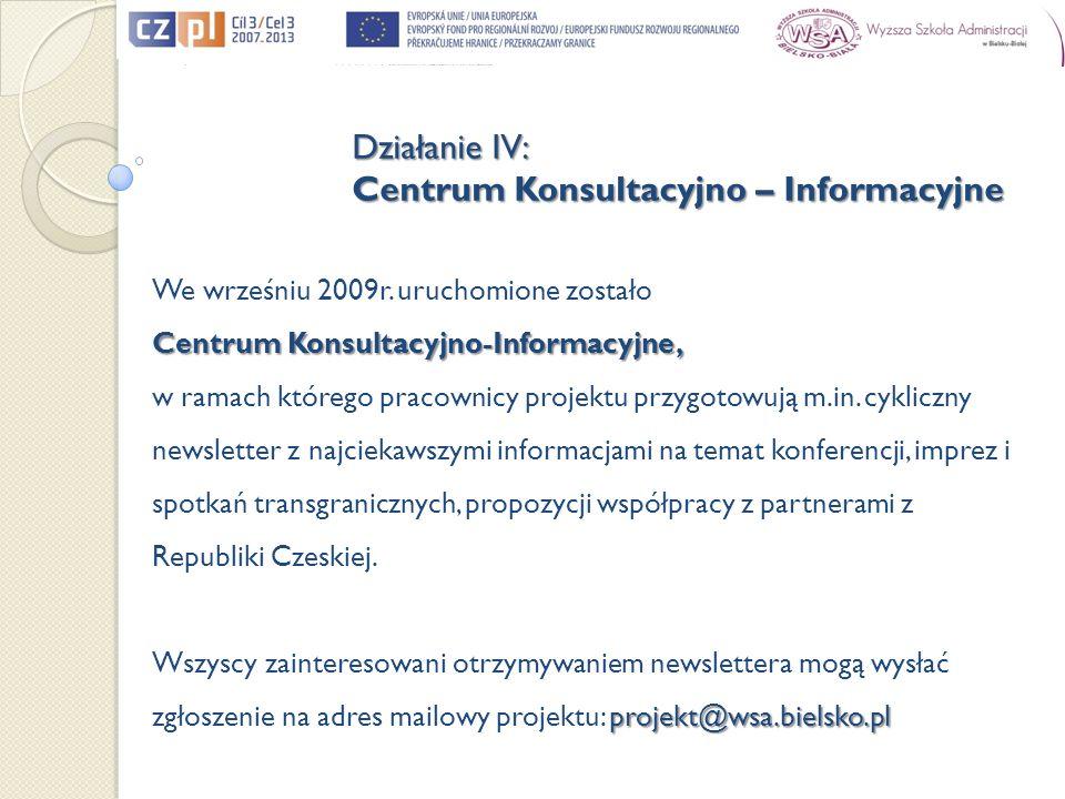 We wrześniu 2009r. uruchomione zostało Centrum Konsultacyjno-Informacyjne, w ramach którego pracownicy projektu przygotowują m.in. cykliczny newslette