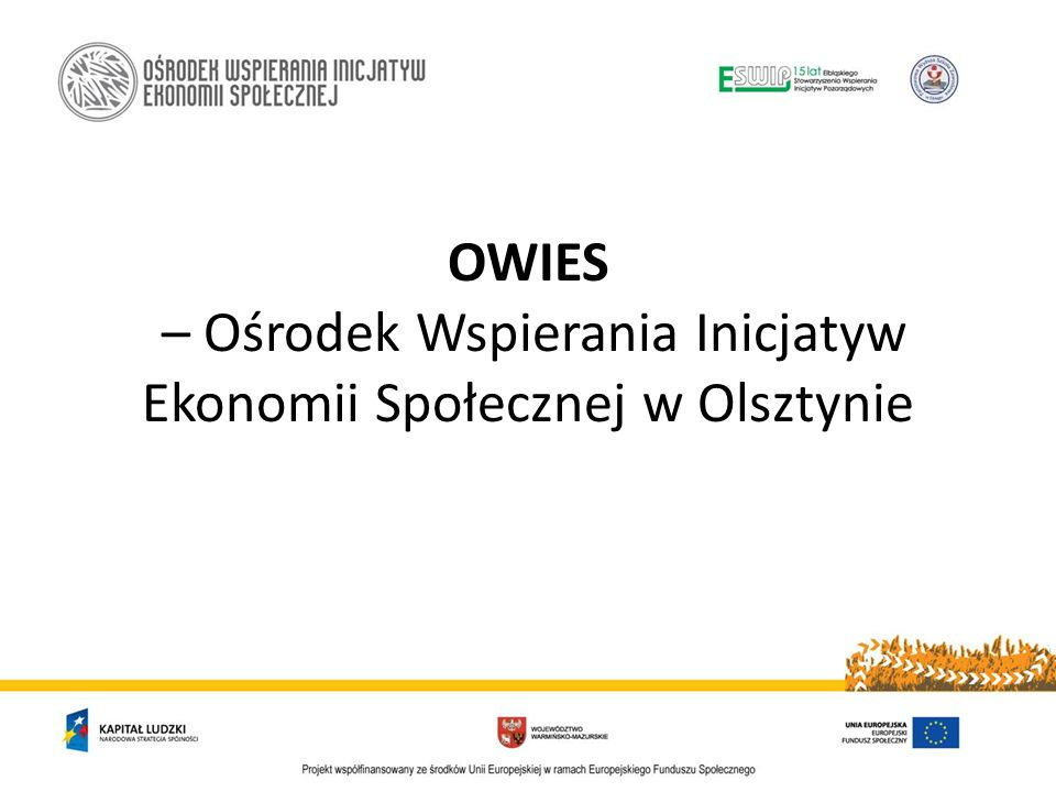 OWIES – Ośrodek Wspierania Inicjatyw Ekonomii Społecznej w Olsztynie