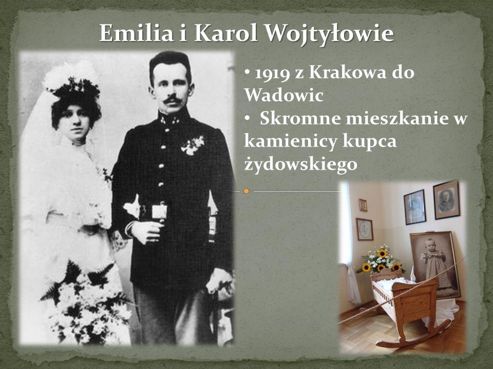Emilia i Karol Wojtyłowie 1919 z Krakowa do Wadowic Skromne mieszkanie w kamienicy kupca żydowskiego
