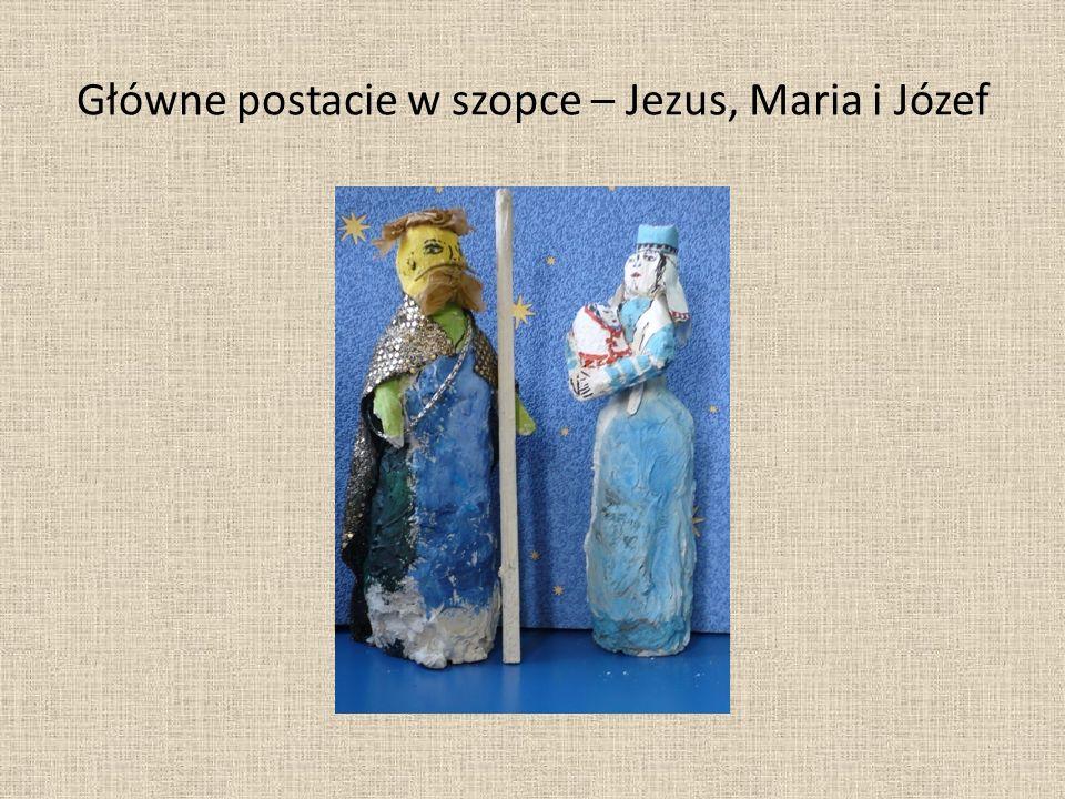 Główne postacie w szopce – Jezus, Maria i Józef