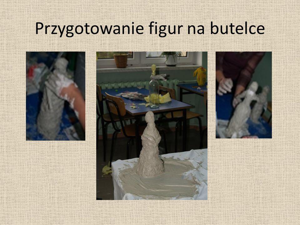 Przygotowanie figur na butelce
