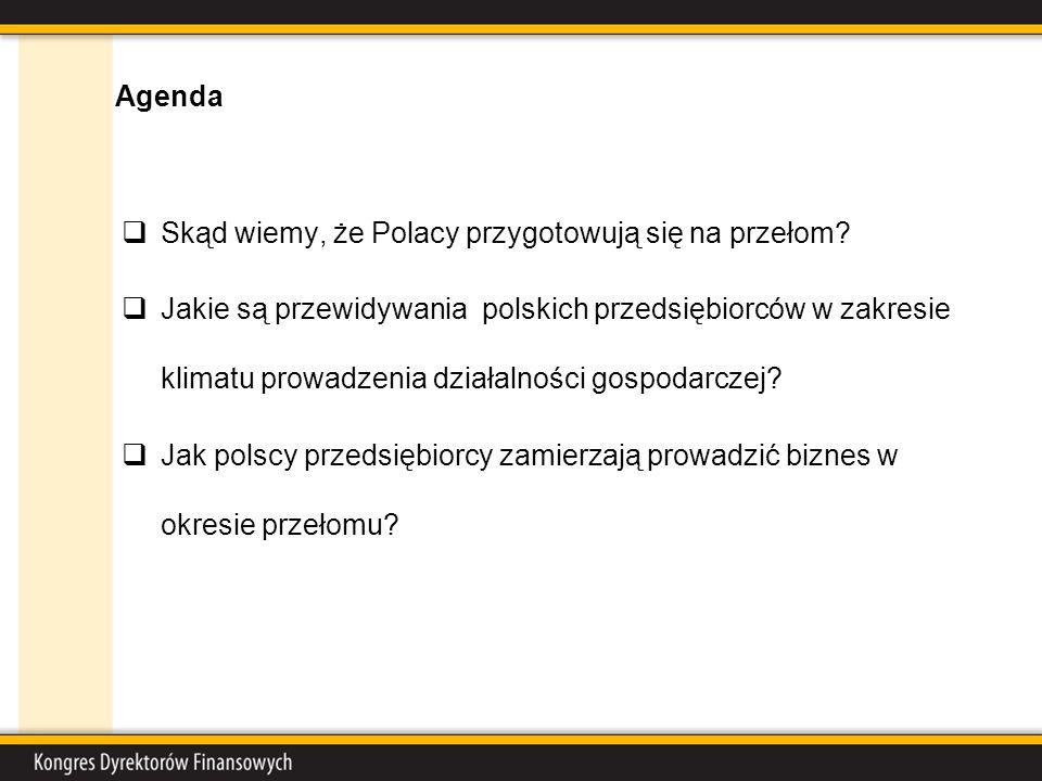Agenda Skąd wiemy, że Polacy przygotowują się na przełom.