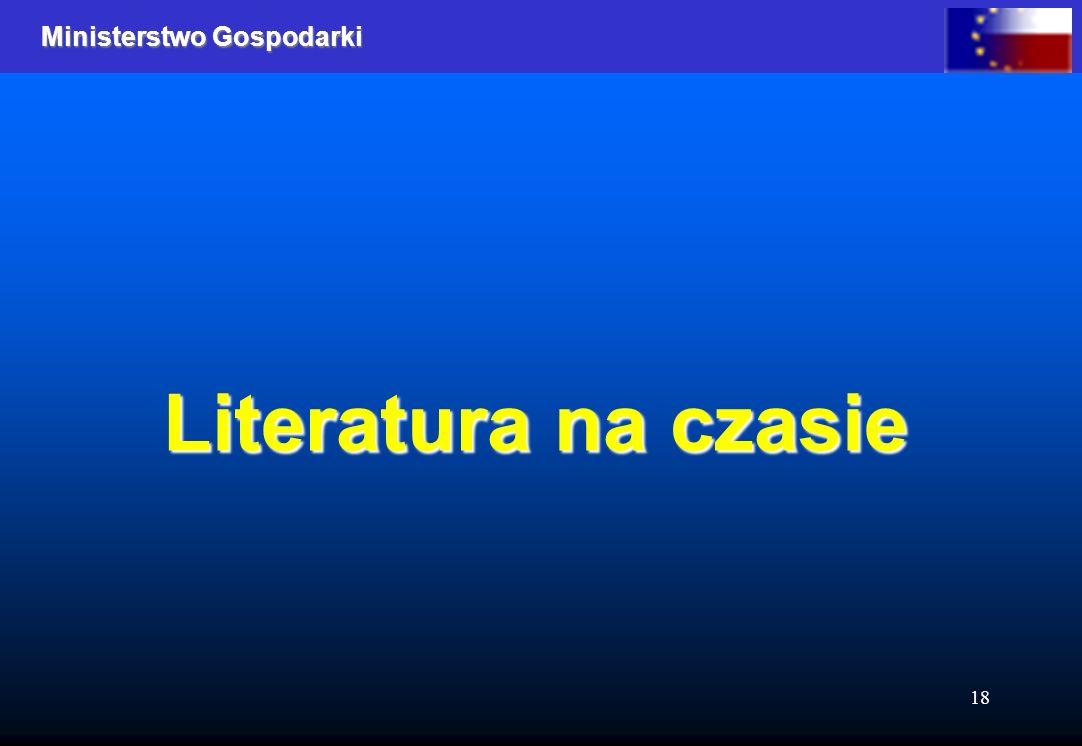 Ministerstwo Gospodarki 18 Literatura na czasie