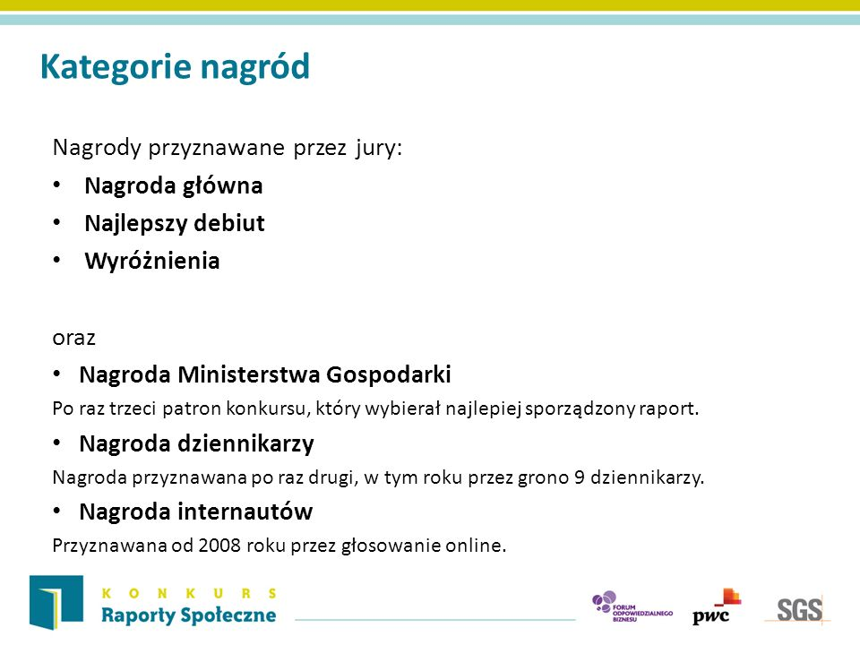Orange Polska Wyróżnienie Raport Społecznej Odpowiedzialności Orange Polska 2012 Jury wyróżniło raport za mierzenie efektywności działań społecznych.