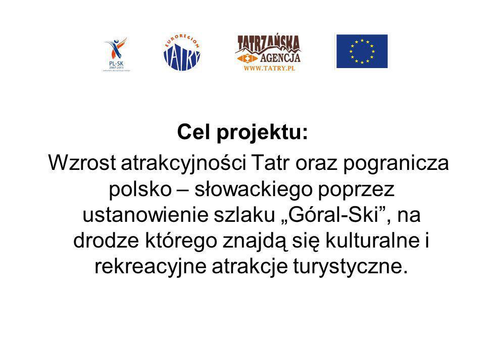 Założenia projektu: równomierne rozprowadzenie ruchu turystycznego wokół Tatr.
