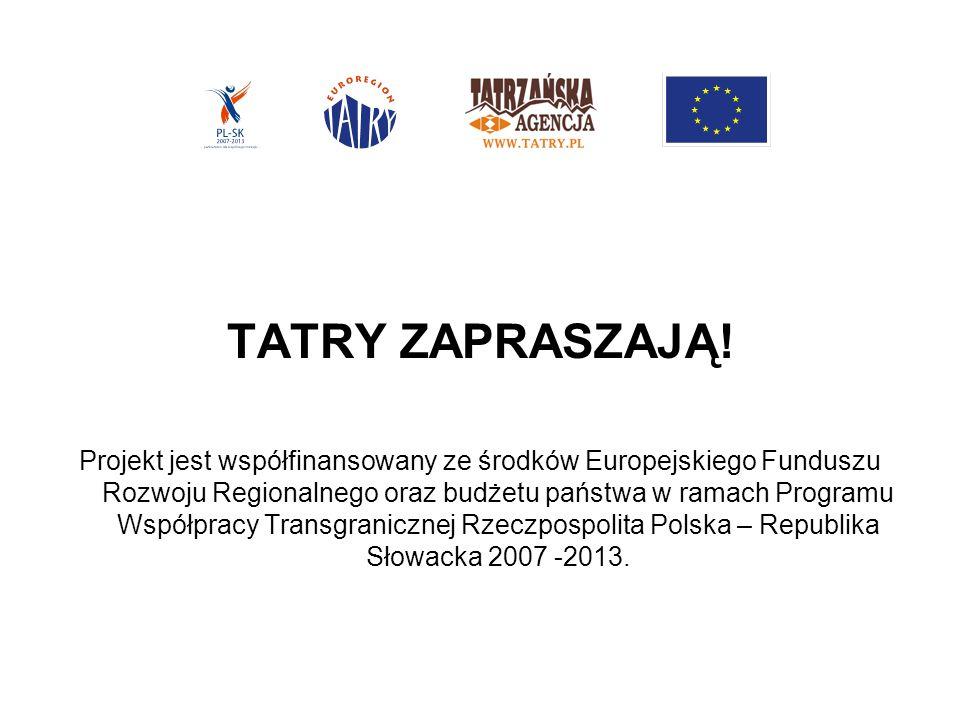 Okres realizacji: 02.2010 – 01.2011 Wartość projektu: 47 532,00 Euro Kwota dofinansowania z Europejskiego Funduszu Rozwoju Regionalnego: 40 402,20 Euro Kwota dofinansowania z budżetu państwa: 4 753,20 Euro Wkład własny Tatrzańskiej Agencji: 2 376,60 Euro