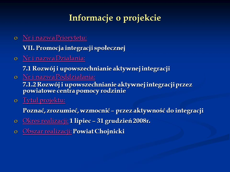 Informacje o projekcie oNr i nazwa Priorytetu: VII.