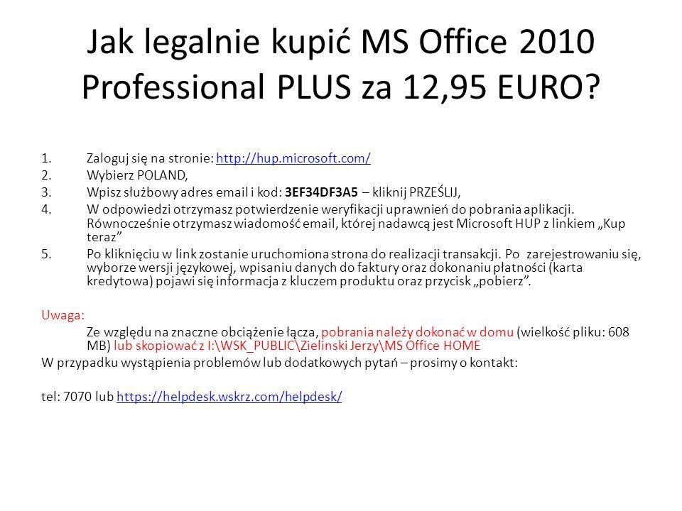 Jak legalnie kupić MS Office 2010 Professional PLUS za 12,95 EURO? 1.Zaloguj się na stronie: http://hup.microsoft.com/http://hup.microsoft.com/ 2.Wybi