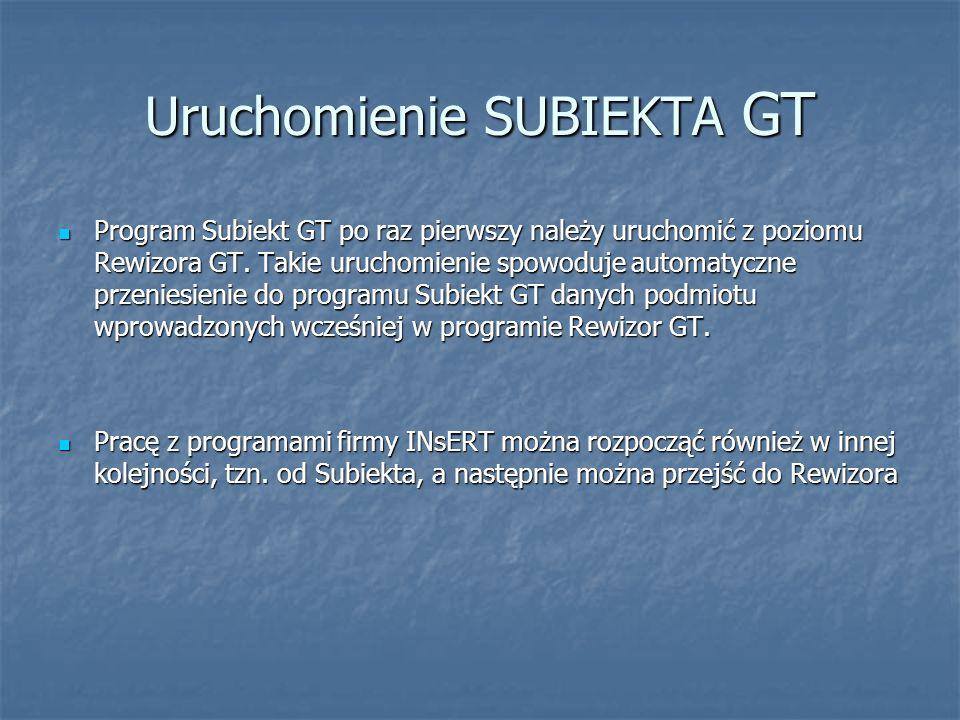 Uruchomienie SUBIEKTA GT Program Subiekt GT po raz pierwszy należy uruchomić z poziomu Rewizora GT. Takie uruchomienie spowoduje automatyczne przenies