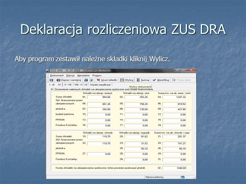 Aby program zestawił należne składki kliknij Wylicz.