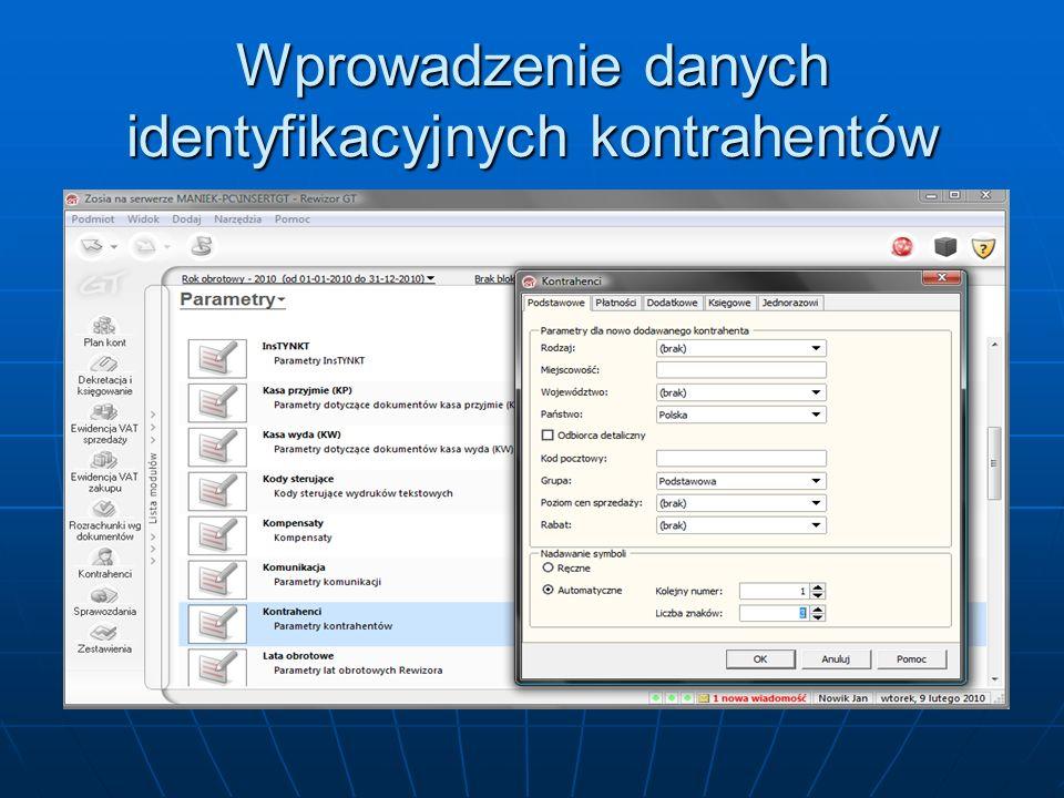 Wprowadzenie danych identyfikacyjnych kontrahentów