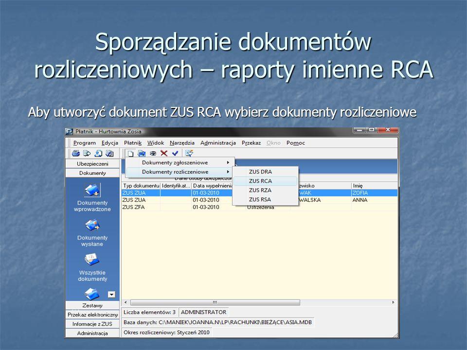 Sporządzanie dokumentów rozliczeniowych – raporty imienne RCA