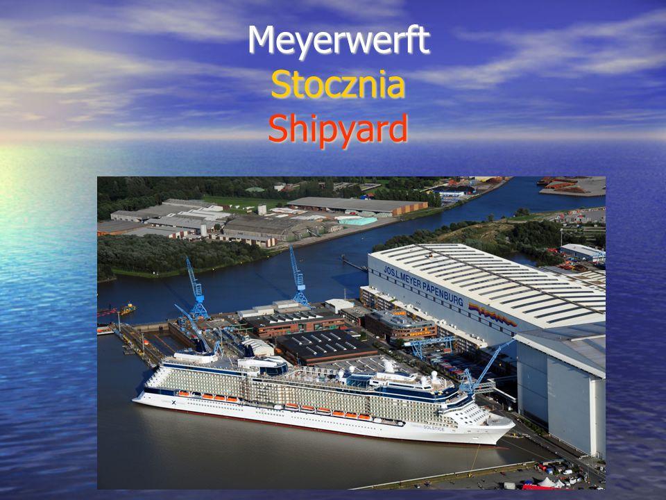 Meyerwerft Stocznia Shipyard