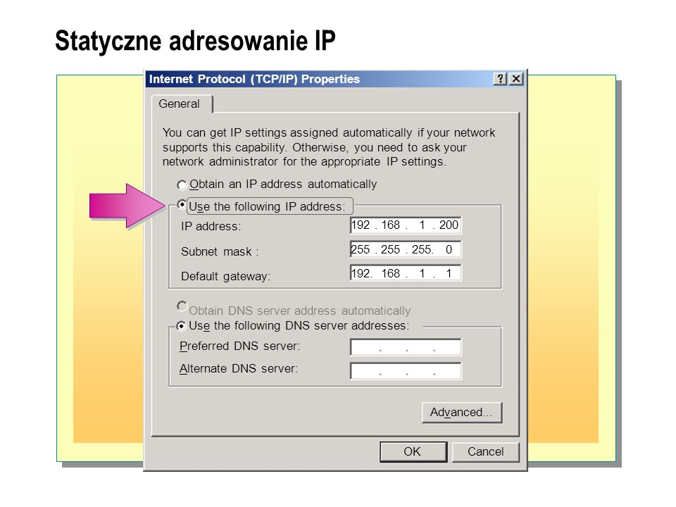 Statyczne adresowanie IP Internet Protocol (TCP/IP) Properties General You can get IP settings assigned automatically if your network supports this ca