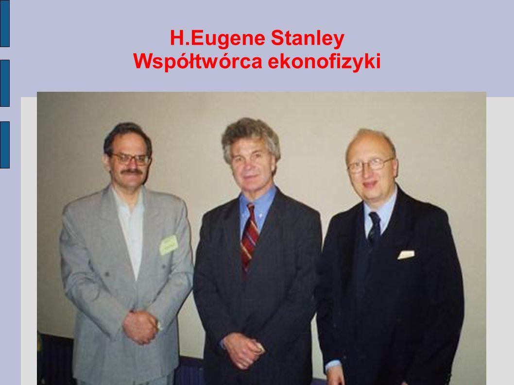 H.Eugene Stanley Współtwórca ekonofizyki