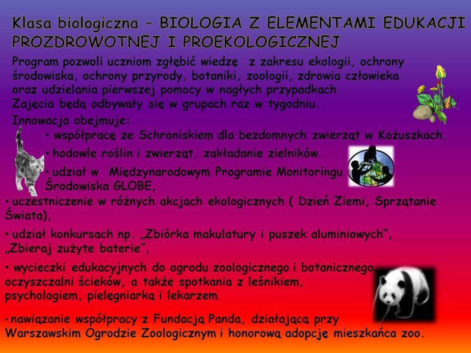 Program pozwoli uczniom zgłębić wiedzę z zakresu ekologii, ochrony środowiska, ochrony przyrody, botaniki, zoologii, zdrowia człowieka oraz udzielania pierwszej pomocy w nagłych przypadkach.
