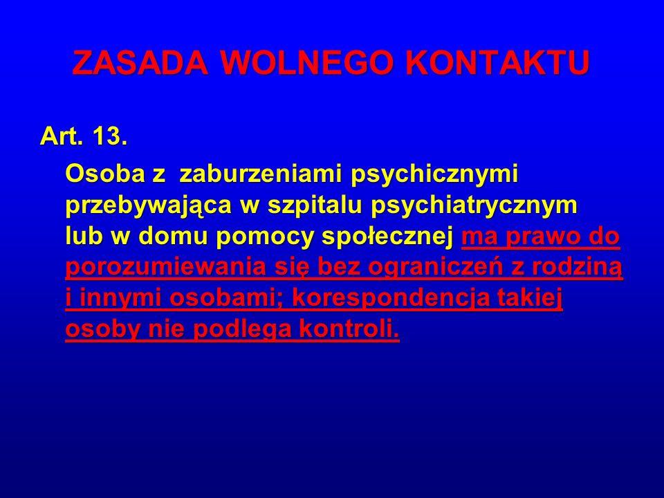 ZASADA WOLNEGO KONTAKTU Art.13.