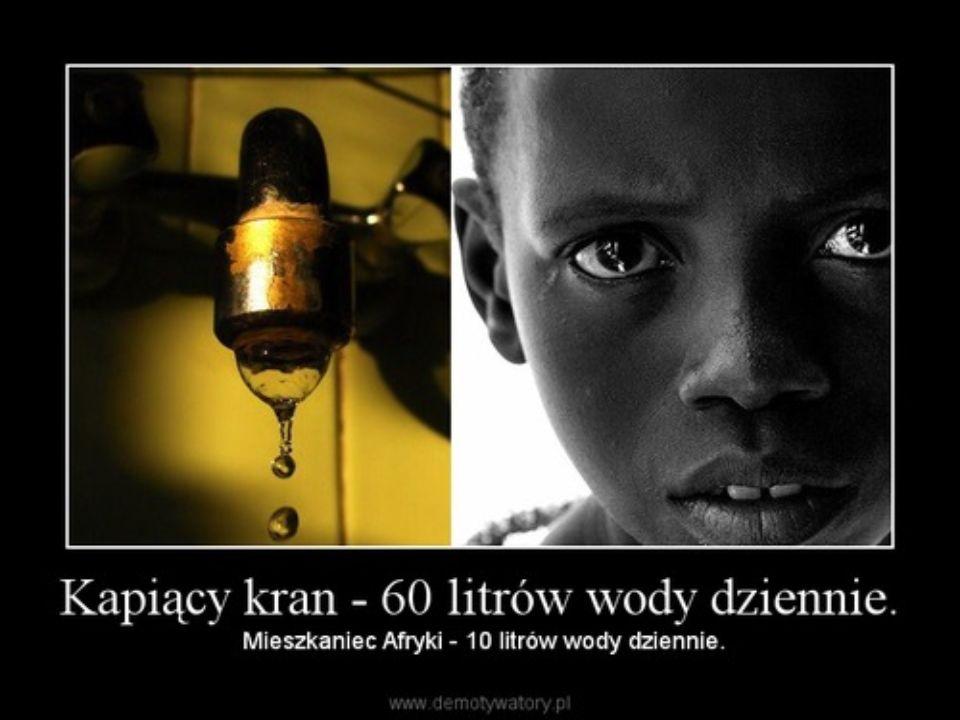 Afryka… Afryka jest najbiedniejszym kontynentem na kuli ziemskiej, gdzie największa część ludności cierpi na brak wody lub głód.