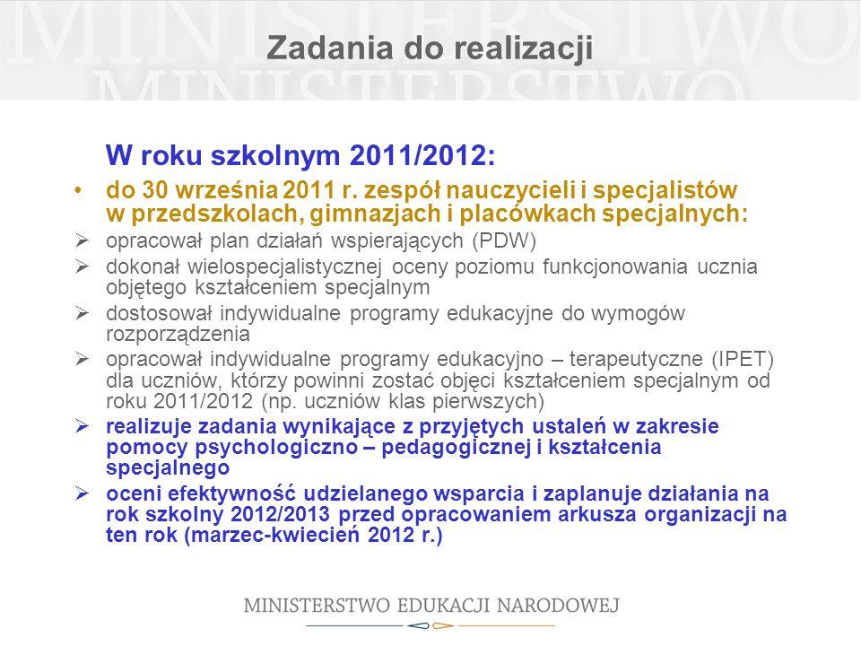 Zadania do realizacji W roku szkolnym 2011/2012: do 30 września 2011 r.