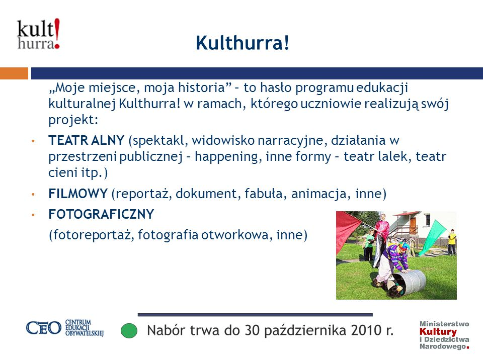 Kulthurra. Moje miejsce, moja historia – to hasło programu edukacji kulturalnej Kulthurra.
