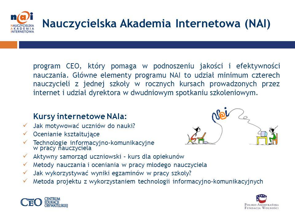 Nauczycielska Akademia Internetowa (NAI) program CEO, który pomaga w podnoszeniu jakości i efektywności nauczania.