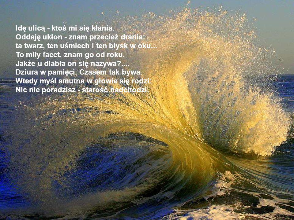 Autor wiersza: Reiner Kern; Fotos: Vida no mar; Muzyka: Das Alter kammr aiifseine Weiose; Opracowanie: Tadeusza Romana