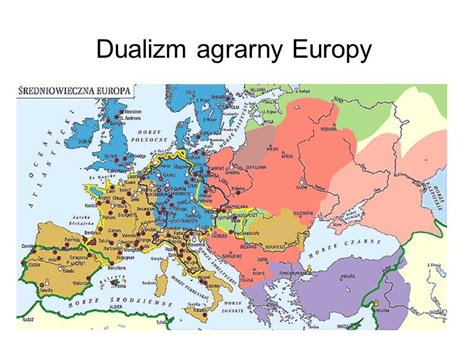 12 Dualizm agrarny Europy