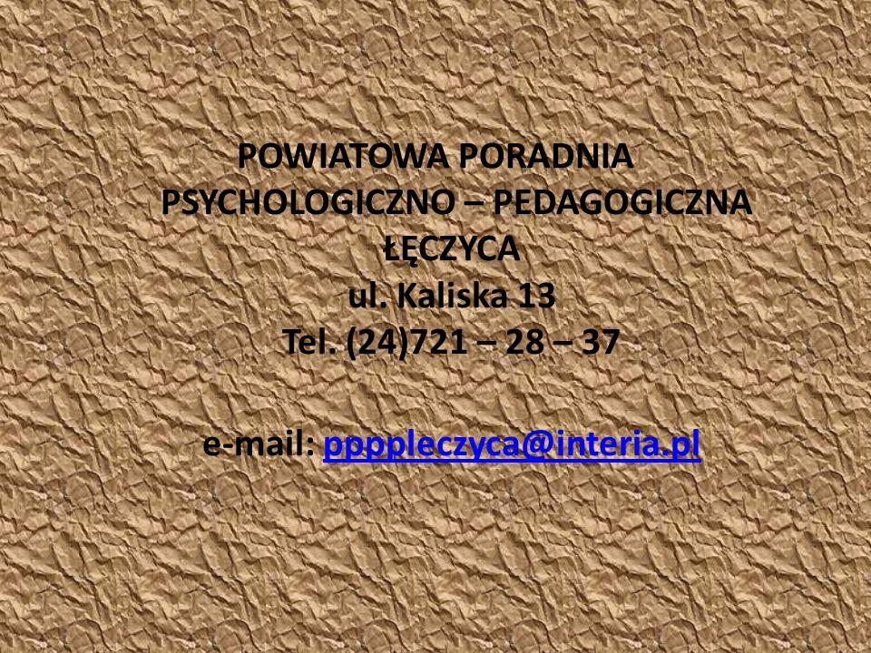 POWIATOWA PORADNIA PSYCHOLOGICZNO – PEDAGOGICZNA ŁĘCZYCA ul.