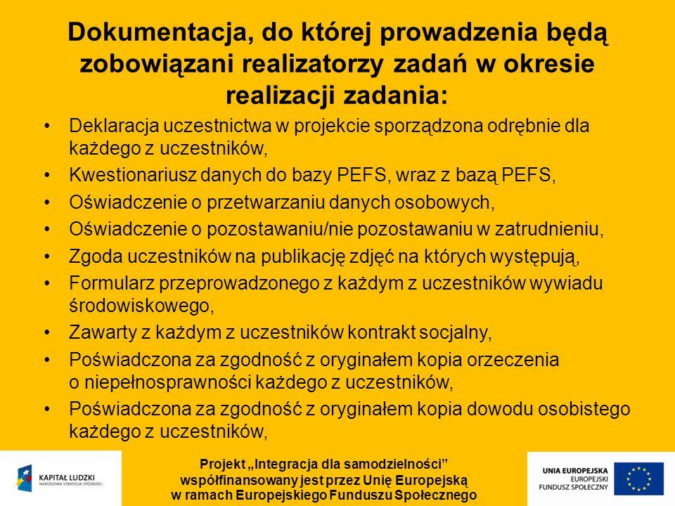 Dokumentacja, do której prowadzenia będą zobowiązani realizatorzy zadań w okresie realizacji zadania: Deklaracja uczestnictwa w projekcie sporządzona
