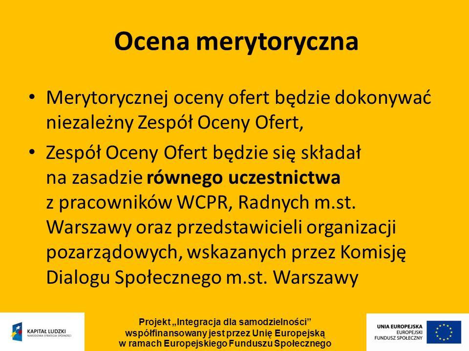 Ocena merytoryczna Merytorycznej oceny ofert będzie dokonywać niezależny Zespół Oceny Ofert, Zespół Oceny Ofert będzie się składał na zasadzie równego