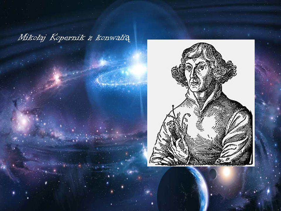 Mikołaj Kopernik z konwali ą